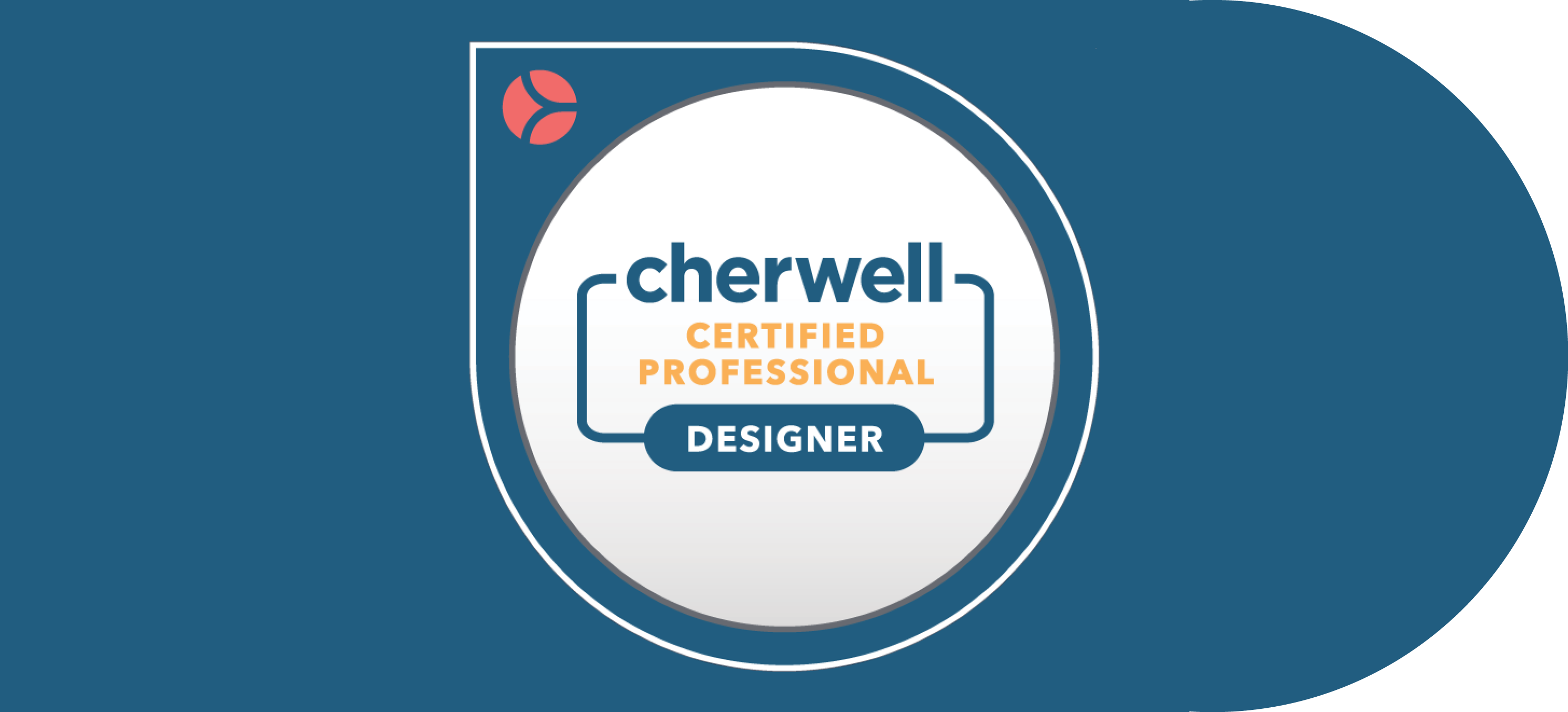 The TEK Earns Cherwell Certified Professional Designer Certification