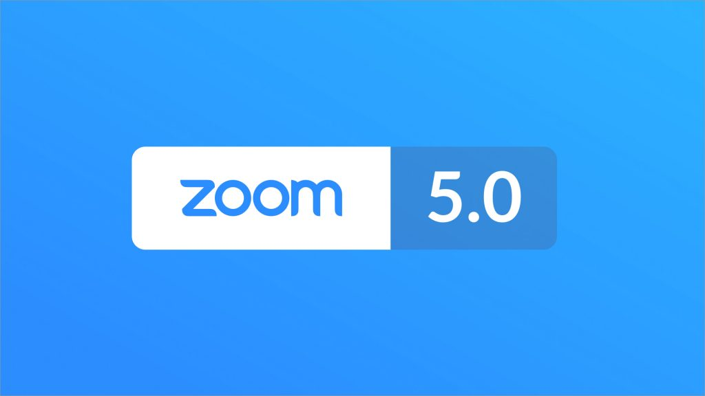 Zoom Update – Version 5 – DUE May 30th